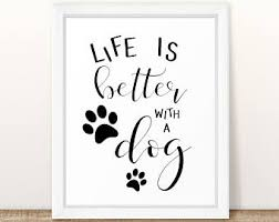 Life Is Better With A Dog DIY Print Hand Lettered Printable Wall Art