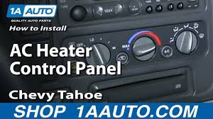 100 Ac Truck Parts How To Install Replace AC Heater Control Panel 199599 Chevy Tahoe