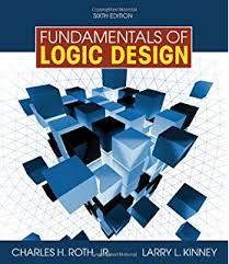 Fundamentals of Logic Design Jr Charles H Roth Larry L Kinney