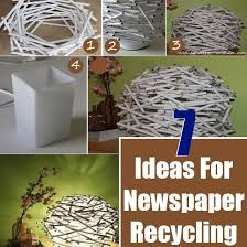 7 DIY Ideas For Recycling Newspaper