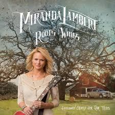 Bathroom Sink Miranda Lambert Writers by Song Review Miranda Lambert U2013 U0027roots U0026 Wings U0027 My Kind Of Country