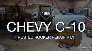 100 68 Chevy Truck Parts How To Replace Inner Outer Rocker Panels On C10 Part 1