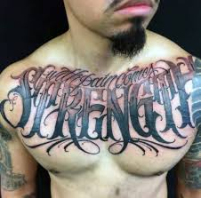 Strength Chest Quote Tattoo Ideas For Men