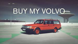 Buy My Volvo (English) - YouTube Somebody Buy My Truck Titan 2005 Se 89000 Lifted Looks What Truck Should I Buy 9 Good Reasons To A Northstar Camper Adventure Best 25 Accsories Ideas On Pinterest Toyota My 2018 F150 Is In But Cant Buy It Youtube 2017 Ford Built Tough Fordcom Sell Nissan For Cash Cars Vans 4wds Trucks Money Can Luxury Carbut Many Rich Americans Would Still Ride Strobe Lights Flash Maxisingle Odyssey Volvo English A Campers