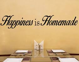 Kitchen Wall Decal Happiness Is Homemade Quotes Removable