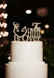 The Hunt Is Over Cake TopperWood Wedding TopperRustic Hunting Topper Antler TopperDeer TopperEngagement