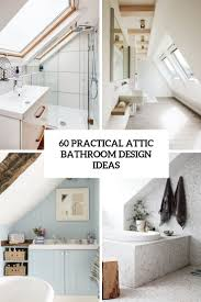 60 Practical Attic Bathroom Design Ideas - DigsDigs How To Make A Small Bathroom Look Bigger Tips And Ideas 10 Of The Most Exciting Design Trends For 2019 15 Inspiring With Ikea Futurist Architecture Storage Apartment Therapy With Shower Beautiful Bathrooms Style 5 Stunning Transitional 40 Best Top Designer Bathroom Design Ideas Small Spaces Simple 66 Elegant Examples Modern Mooderco 16 That Work A Busy Family Home 20 Colorful That Will Inspire You To Go Bold