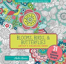 Blooms Birds And Butterflies Adult Coloring Book 31 Stress Relieving Designs