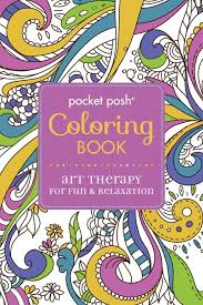 Pocket Posh Coloring Book Art Therapy For Fun Relaxation