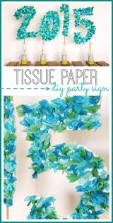 Easy Diy Party Decorations Make A An Tissue Paper Sign For Your Next Event
