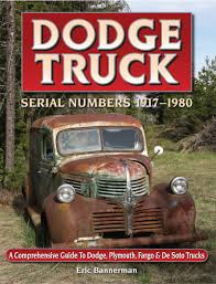 NEW! Dodge Truck Serial Number Book 1917-1980 - Dodge Trucks ...