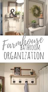 Guest Bathroom Decorating Ideas Pinterest by Farmhouse Bathroom Organization Bathroom Organization Bathroom