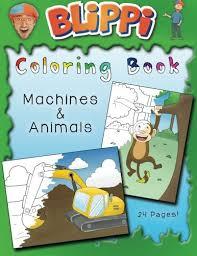Blippi Coloring Book Animals Amp Machines