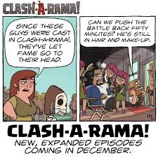 New Expanded Episodes Coming In December ClashARama