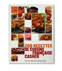 recette cuisine fran軋ise 100 images livre cuisine fran軋ise