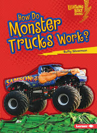 How Do Monster Trucks Work? (Lightning Bolt Books: How Vehicles Work ... Monster Trucks Images Monster Truck Hd Wallpaper And Background Tough Country Bumpers Appear In Film Trucks To Shake Rattle Roll At Expo Center News Ultimate Dodge Lifted The Form Of Xmaxx 8s 4wd Brushless Rtr Truck Blue By Traxxas Silver Dollar Speedway 20 Things You Didnt Know About Monster As Jam Comes Markham Fair Full Throttle Maryborough Wide Bay Kids Malicious Tour Coming Terrace This Summer