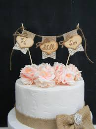We Still Do Cake Topper Burlap Lace Bunting Flags Banner