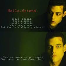 Hello Friend MrRobot ElliotAlderson RamiMalek