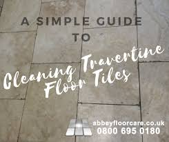 travertine floor cleaning a simple how to guide