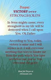 In Jesus Mighty Name Every Stronghold My Life Will Be Destroyed When I Call Upon You Oh Father According To Today Victory Is Min