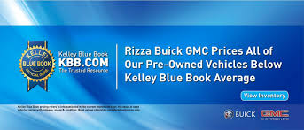 100 Truck Prices Blue Book Rizza Buick GMC In Tinley Park Serving Oak Lawn Orland Park Beyond