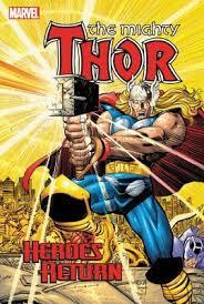 Thor Heroes Return Omnibus Vol 1 By Dan Jurgens