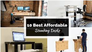 Lifehacker Best Standing Desk by 10 Best Standing Desks That Are High In Quality And Cheap In Price
