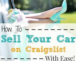 How To Sell Your Car On Craigslist Quickly & Safely