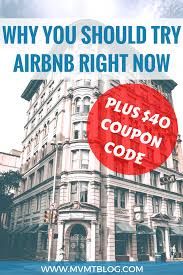 5 Reasons Why You Should Try Airbnb And A $40 Airbnb Coupon Code ... Ill Give You 40 To Use Airbnb Aowanders Superhost Voucher Community Get A Coupon Code 25 Coupon How Make 5000 Usd In Travel Credits New 37 Off 73 Code First Booking Get 35 Airbnb For Your Time User Deals Bay Area 74 85 Travel Credit Bartla 5 Reasons Why You Should Try And 2015 Free Credit