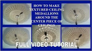 Small Two Piece Ceiling Medallions by Hand Made Comb Textured Ceiling Medallions Full Video Tutorial