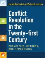 Conflict Resolution In The Twenty First Century Principles Methods And Approaches Jacob Bercovitch Richard Jackson