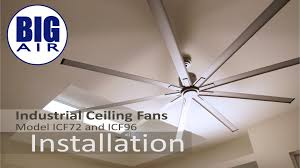 Hunter Contempo 52 Ceiling Fan Manual by Icf72 And Icf96 Big Air Ceiling Fan Installation Youtube