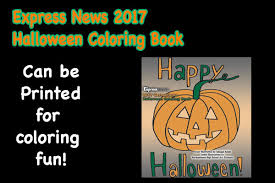 Halloween Express Milwaukee Pumpkin by 2017 Express News Halloween Coloring Book Express News Hometown