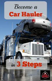 100 Yellow Trucking Jobs How To Become A Car Hauler In 3 Steps Truckers Training
