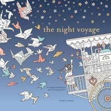 The Night Voyage A Magical Adventure And Coloring Book By Daria Song