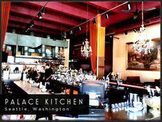 Seattle WA Palace Kitchen Tom Douglas Restaurant may spot