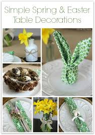 Simple Ideas For Decorating Your Spring Or Easter Table