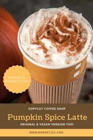 Starbucks Pumpkin Muffin Calories by Copycat Starbucks Pumpkin Latte Copycat Recipes Starbucks