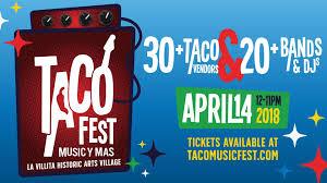 Taco Fest Tickets | La Villita Historic Arts Village | San Antonio ...