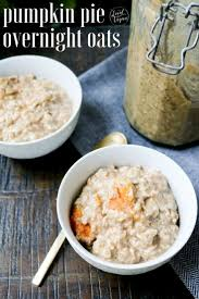 Pumpkin Pie Overnight Oats Healthy by 18118 Best All Things Vegan Images On Pinterest Vegan Food