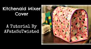 Kitchenaid Mixer Cover Sewing Tutorial