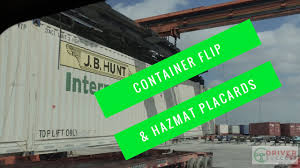 JB HUNT - CONTAINER FLIPPING AND HAZMAT PLACARDS - YouTube