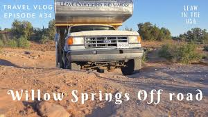 100 Off Road Truck Camper Willow Springs Trail Off Road With A 1990 Vintage