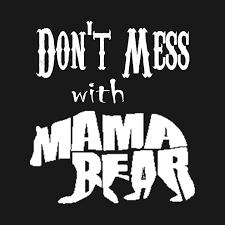 Mama Bear Nghia La Gi