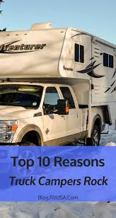 100 Compact Truck Campers A Camper Is The Go Anywhere Park Anywhere Tow Anything