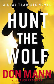 Hunt The Wolf Is An Exciting Seal Team Six Thriller About Hunting Down Infamous Zaman So Called Protector Of Islam Thomas Crocker Takes You With