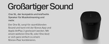 sonos one sl schwarz all in one smart speaker kraftvoller wlan lautsprecher mit app steuerung und airplay 2 multiroom speaker für unbegrenztes