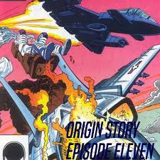 Origin Story Episode 11