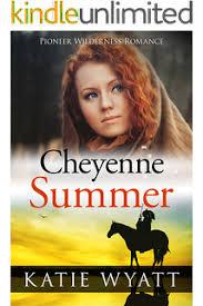 Mail Order Bride Cheyenne Summer Inspirational Historical Western Pioneer Wilderness Romance Series Book