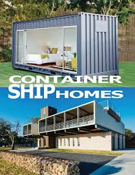 100 Container Shipping House Ship Homes S C 9781717494085 Amazoncom Books